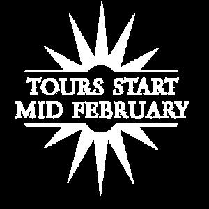 Tours Start Mid February